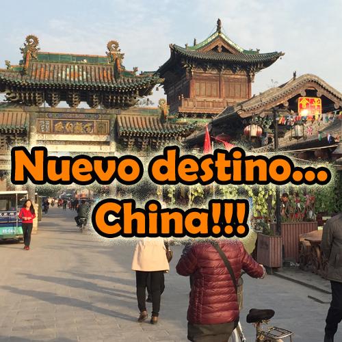 Nuevo destino…. China!!!