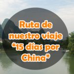 Ruta del viaje por China