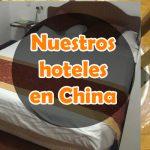 Nuestros alojamientos en China