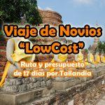 Viaje de Bodas Sueño Tailandés – Viaje de Novios Low Cost