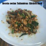 Receta cocina Tailandesa: Chicken Basil