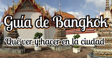 ¿Qué ver en Bangkok?