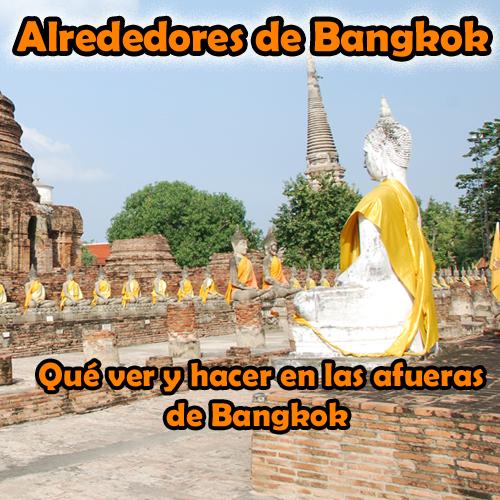 Alrededores de Bangkok