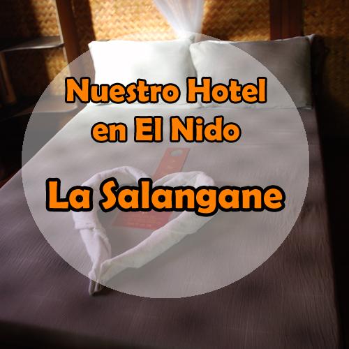 La Salangane – Nuestro hotel en El Nido