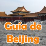 ¿Qué ver en Beijing?