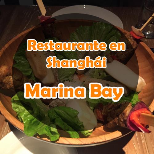 Restaurante en Shanghai: Marina Bay