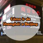 Como ir de Shanghái a Beijing