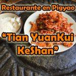 Restaurante en Pingyao: Tian Yuan Kui