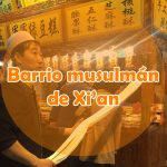 Barrio Musulmán en Xi'an