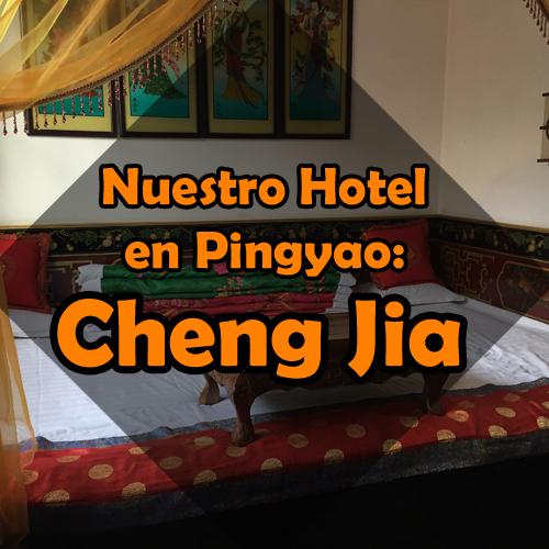 Cheng Jia Hotel – Nuestro hotel en Pingyao