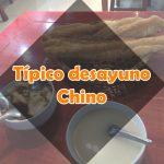 Desayuno típico chino