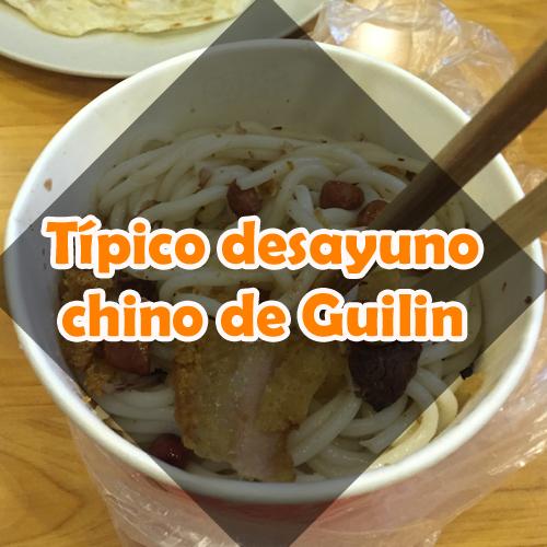Típico desayuno chino de Guilin
