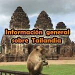 Información general sobre Tailandia