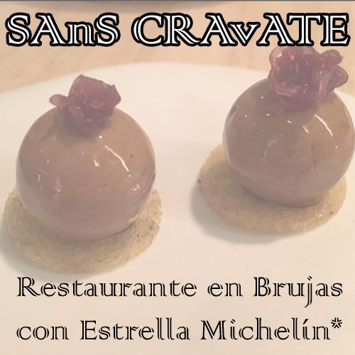 Restaurante de Estrella Michelín en Brujas: Sans Cravate