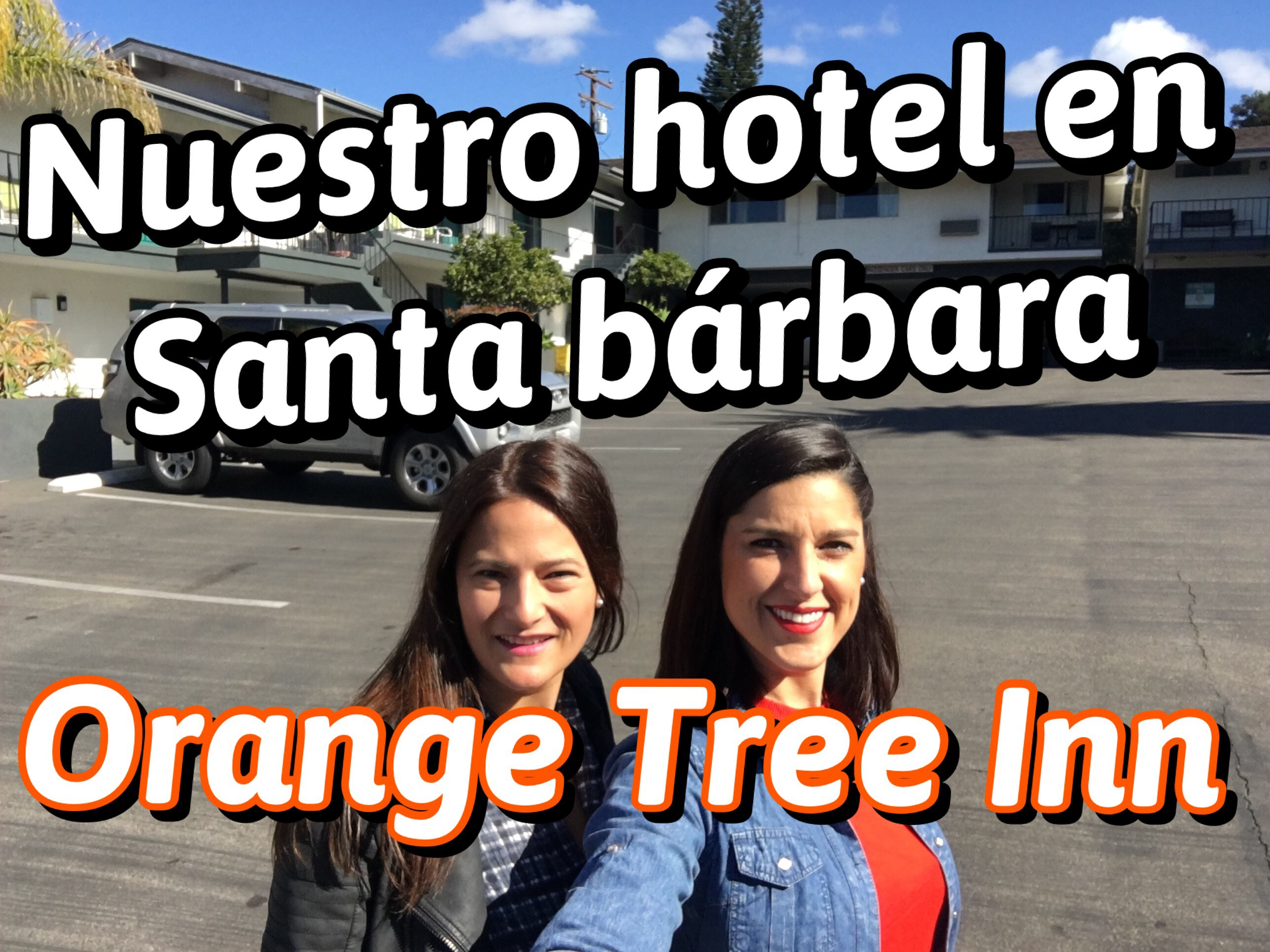 Orange Tree Inn – Nuestro hotel en Santa Bárbara