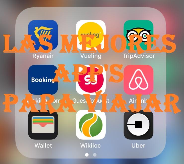 Las mejores app's para viajar