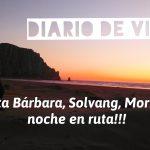 Diario de Viaje Costa Oeste 2018: Día 2 Santa Bárbara, Solvang, Morro Bay y noche en ruta