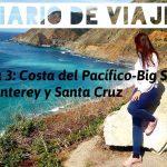 Diario de Viaje Costa Oeste: Día 3 – Costa del Pacífico, Monterey y Santa Cruz