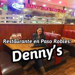 Restaurante en Paso Robles: Denny's