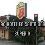 Super 8 – Nuestro hotel en Santa Cruz