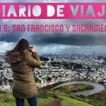 Diario de Viaje Costa Oeste: Día 6 San Francisco, Sacramento y noche en ruta