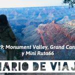 Diario de Viaje Costa Oeste: Día 9 Monument Valley, Grand Canyon South Rim y mini ruta 66