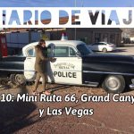 Diario de Viaje Costa Oeste: Día 10 Mini ruta 66, Grand Canyon Skywalk y Las Vegas
