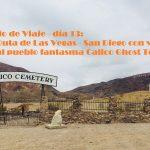 Diario de Viaje Costa Oeste: Día 13 Calico Ghost Town y San Diego
