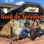 ¿Qué ver en Solvang?